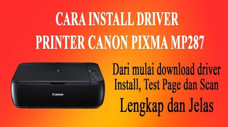 Download Driver Canon Pixma MP287 Asli Terbaru 2020
