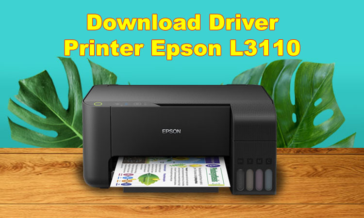 Download Driver Printer Epson L3110