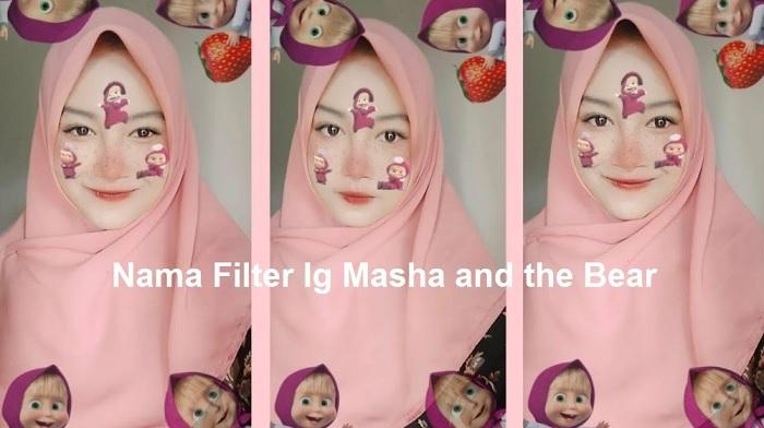 Filter Masha And The Bear Di IG Dan Cara Menggunakannya