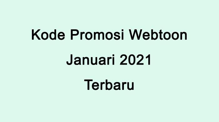 Kode Promosi Webtoon Januari 2021 Terbaru