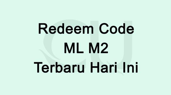 Redeem Code ML M2 Terbaru Hari ini 2021